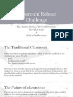 classroom reboot challenge