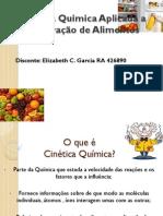 Cinética Quimica Aplicada a Conservação de Alimentos