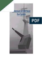 Millenium 35-1000 Naval Weapon System