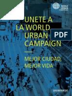 Campaña Mundial Onu Habitat. Mejor Ciudad Mejor Vida