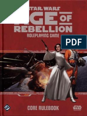Age of Rebellion - Core Rulebook (SWA02) [OCR] | Galactic
