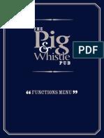 Pig & Whistle Functions Menu