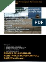 Metode Pelaksanaan Pembangunan Warehouse Atau Gudang Rangka Baja