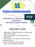 5S (Practice of Good Housekeepin)