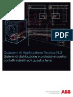 Quaderni di Applicazione Tecnica N.3 Sistemi di distribuzione e protezione contro i contatti indiretti ed i guasti a terra