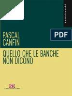 Quello che le banche non dicono_ 3 (Castelvecchi RX) (Italian Edition) - Pascal Canfin.epub