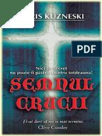 Chris Kuzneski - Semnul Crucii.