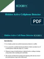 Hidden Active Cell Phone Detectorv