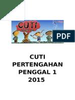 Cuti Pertengahan Penggal 1 2015