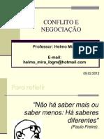 CONFLITO E NEGOCIAÇÃO - AULA 1 - 09.02.2012 - RH2AN.pdf