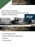 Reservoir Production Processes