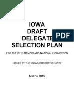 2016 Iowa Democratic Delegate Selection Plan (DRAFT)