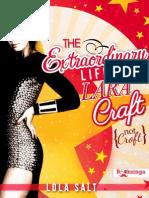 The Extraordinary Life of Lara Craft (Not Croft) - Saga Lara Craft 01 - Lola Salt