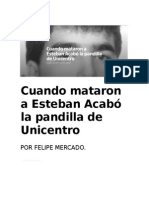 Cuando Mataron a Esteban Acabó La Pandilla de Unicentro
