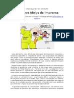 Os Novos Ídolos da Imprensa, por Luciano Martins Costa