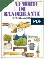 Vida e Morte do Bandeirante - Alcântara Machado.pdf