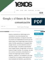 Google y El Futuro de Los Medios de Comunicación - Saúl López Noriega
