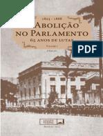 A Abolição No Parlamento - 65 Anos de Lutas (1823-1888) - Volume 1 - Senado Federal