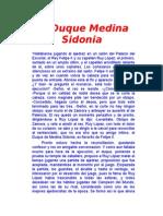El Duque Medina Sidonia