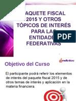 Paquete Fiscal 2015 y Otros T_picos de Inter_s