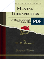 Mental Therapeutics or How to Cure All Diseases With the Mind 1000003490