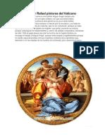 Miguel Ángel y Rafael pintores del Vaticano