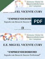 Palestra e e Miguel Vicente Cury 25 11 09