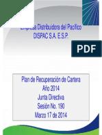 8. Propuesta de Las Políticas y Estrategias de Mejoramiento de Los Indicadores de Recaudo y Cartera 2014.