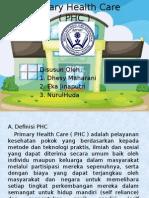 Primary Health Care ( PHC )
