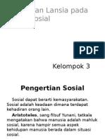 Perubahan Lansi Pada Aspek Sosial