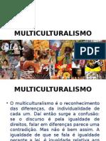 Apresentação multiculturalismo