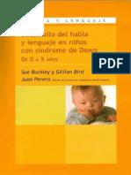 Desarrollo Del Habla y Lenguaje en Niños Con Síndrome de Down