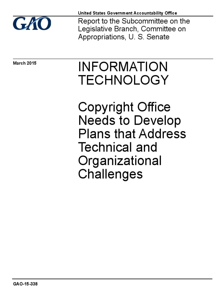 Gao Recommends Legislation Re Notice Of >> Gao Copyright Office Needs To Develop Plans That Address Technical