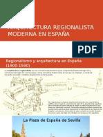 Arquitectura Regionalista Moderna en Espana