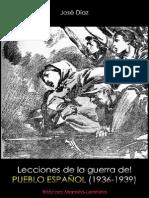 José Díaz; Lecciones de la guerra del pueblo español, 1940.pdf