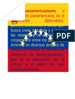 El Panamericanismo.