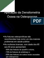 aplicação densitometria ossea