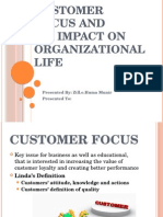 Customer Focus and Its Impact on Organizational Life
