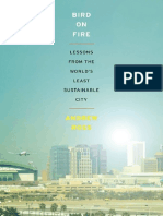 Bird on Fire Lessons from the World's Least Sustainable City
