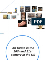 Art forms in the 20th and 21st c US