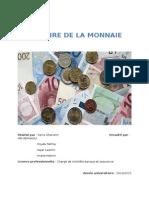 Histoire de La Monnaie Principale