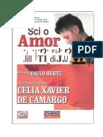 Só o Amor Liberta (psicografia Célia Xavier de Camargo - espírito Paulo Hertz).docx