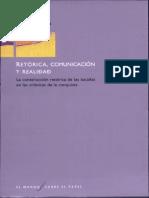 Retórica, Comunicación y Realidad. La Construcción Retórica de Las Batallas en Las Crónicas de La Conquista