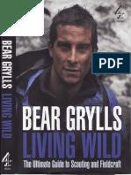 Bear Grylls Living Wild
