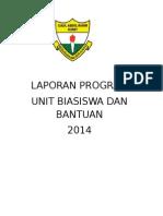 LAPORAN PROGRAM Unit Biaisiwa Dan Bantuan 2014