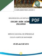 Actividad COMPLEMENTARIA Unidad Tres ( Seguiridad Electrica ) Oscar Gomez