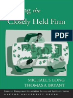Michael S. Long, Thomas a. Bryant-Valuing the Closely Held Firm (Financial Management Association Survey and Synthesis Series)-Oxford University Press, USA (2007)