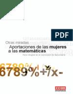 Otras Miradas. Aportaciones de Las Mujeres a Las Matematicas
