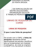 Linhas de Pesquisa - Especialização Gestão Educacional - 3ª Edição