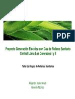 Desarrollo, construccion y  operacion  del Proyecto  de  Reducción  de  emisiones  de  Gases y Generación Eléctrica en base a Biogás del rellenos sanitario.